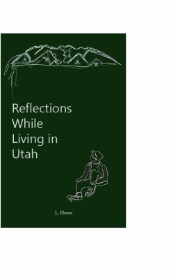 Reflections While Living in Utah