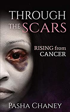 Through the Scars: Rising from Cancer