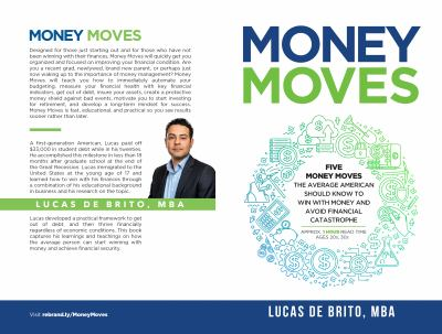 Money Moves: Five Money Moves the Average American Should Know to Win with Money and Avoid Financial Catastrophe