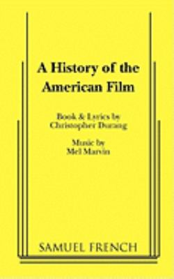 A History of the American Film 9780573680892