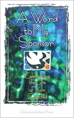 A Word to My Sponsor: Celebrating the Life of Your Godchild 9780570035619
