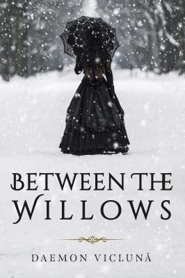 Between the Willows: A Novel