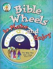 Bible Wheels to Make and Enjoy