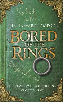 Bored of the Rings: A Parody of J.R.R. Tolkein's the Lord of the Rings 9780575099593