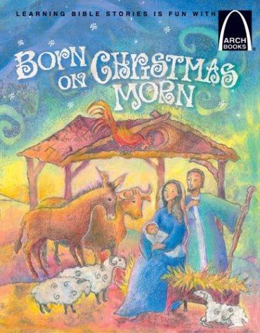 Born on Christmas Morn