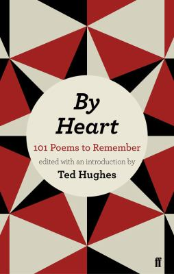 By Heart: 101 Poems to Remember