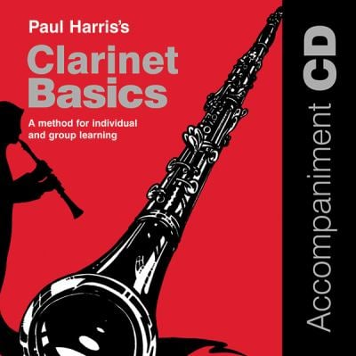 Clarinet Basics: A Method for Individual and Group Learning