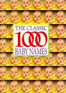 Classic 1000 Baby Names 9780572018382
