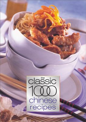 Classic 1000 Chinese Recipes 9780572028497
