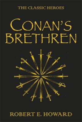 Conan's Brethren: The Complete Collection 9780575089877