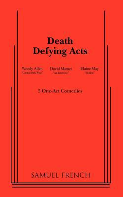 Death Defying Acts 9780573695391