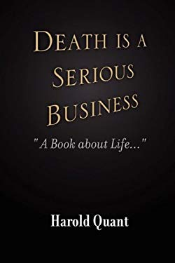 Death Is a Serious Business 9780578008288