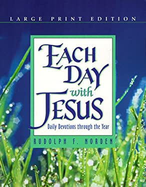 Each Day with Jesus: Daily Devotions Through the Year 9780570053590