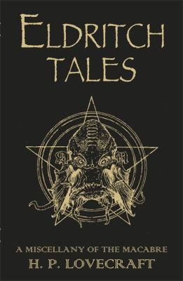 Eldritch Tales: A Miscellany of the Macabre 9780575099357