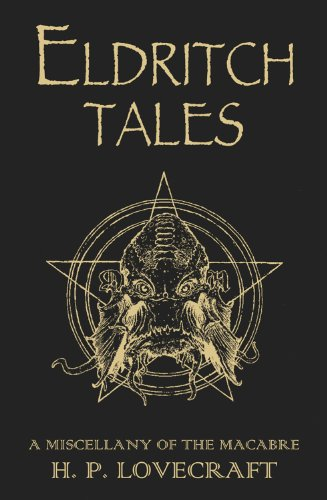 Eldritch Tales: A Miscellany of the Macabre 9780575099630