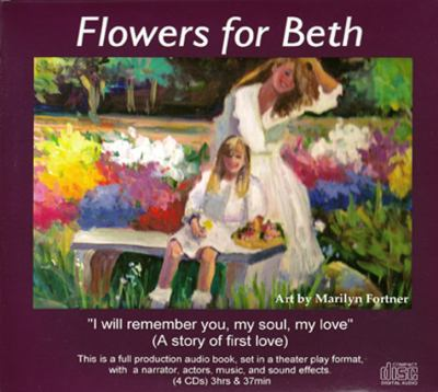 Flowers for Beth