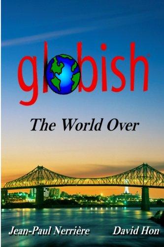 Globish the World Over 9780578028798