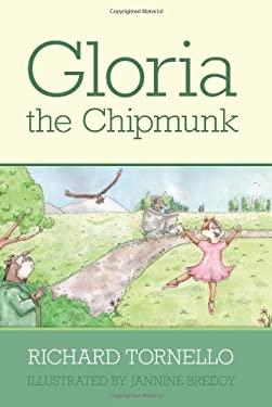 Gloria the Chipmunk 9780578033051