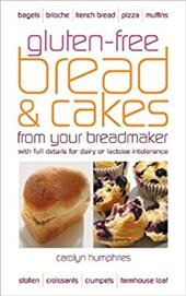 Gluten-Free Bread & Cakes from Your Breadmaker 2105966