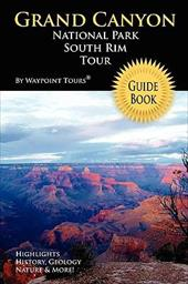 Grand Canyon National Park South Rim Tour Guide Book 2110677