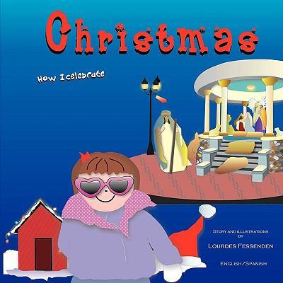 How I Celebrate Christmas 9780578011011
