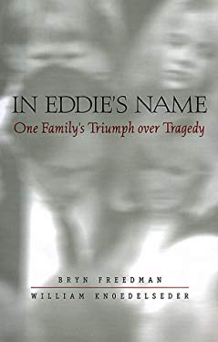 In Eddie's Name: One Family's Triumph Over Tragedy 9780571199242