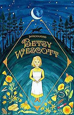 Introducing Betsy Wescott
