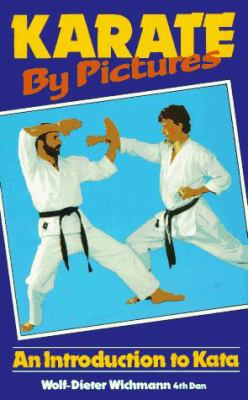Karate by Pictures: An Introduction to Kata 9780572014209