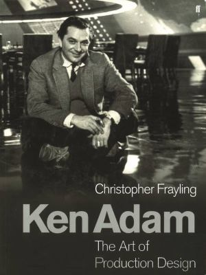 Ken Adam and the Art of Production Design 9780571220571