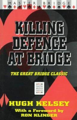 Killing Defence at Bridge 9780575065185