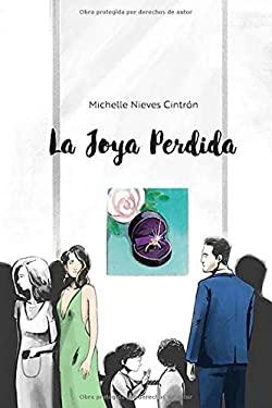 La Joya Perdida (Spanish Edition)