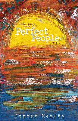 Life Isn't Made For Perfect People