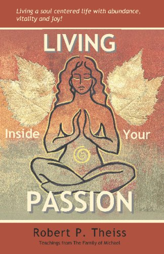 Living Inside Your Passion 9780578006642