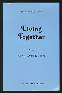 Living Together: A Play