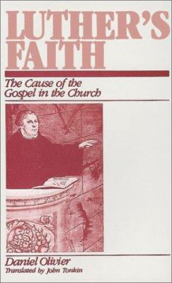 Luther's Faith 9780570038689
