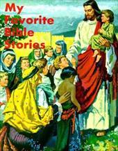 My Favorite Bible Stories 2097280