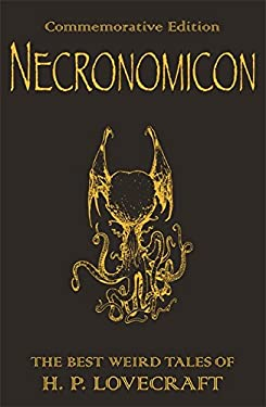 Necronomicon: The Best Weird Tales of H.P. Lovecraft 9780575081574