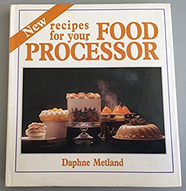 New Recipes for Your Food Processor 9780572016142