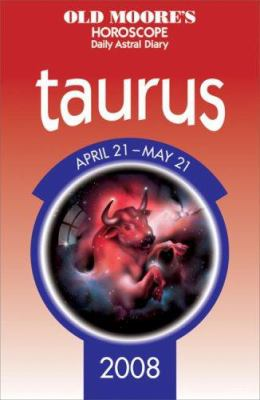 Old Moore's Horoscope: Taurus 9780572033514