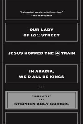 Our Lady of 121st Street: Jesus Hopped the a Train and in Arabia, We'd All Be Kings 9780571211883