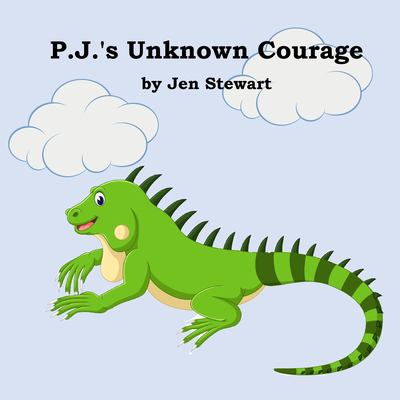 P.J.'s Unknown Courage