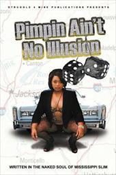 Pimpin' Ain't No Illusion 14052766