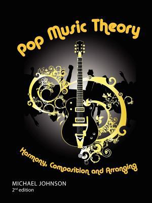 Pop Music Theory 9780578035390