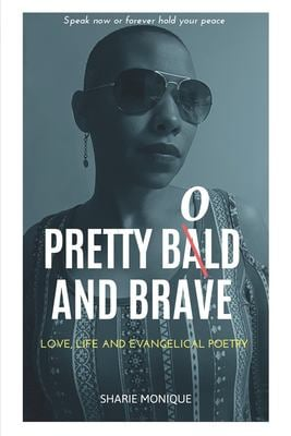 Pretty Bold and Brave: Love, Life and Evangelical Poetry