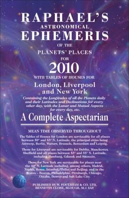 Raphael's Astronomical Ephemeris of the Planets' Places: A Complete Aspectarian 9780572034962