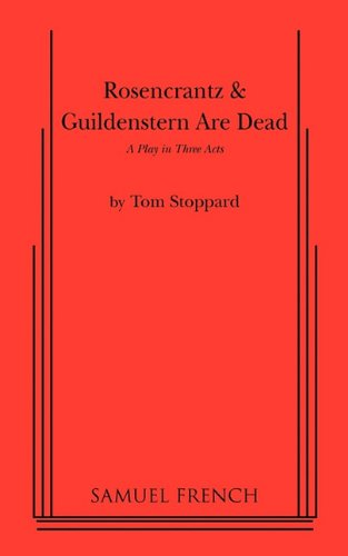 Rosencrantz & Guildenstern Are Dead 9780573614927