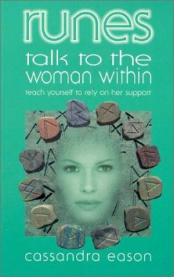 Runes Talk to the Woman Within: Teach Yourself to Rely on Her Support 9780572026127