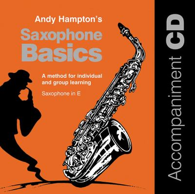 Saxophone Basics: A Method for Individual and Group Learning