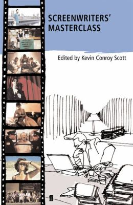 Screenwriters' Masterclass: Screenwriters Discuss Their Greatest Films 9780571217823