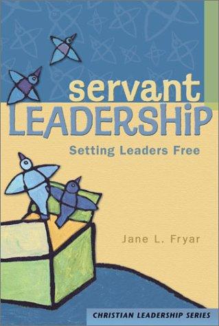 Servant Leadership 9780570067702